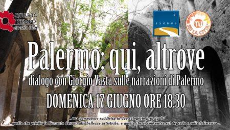 """17/06/18 – """"Palermo: qui, altrove. Dialoghi sulla città con Giorgio Vasta"""""""
